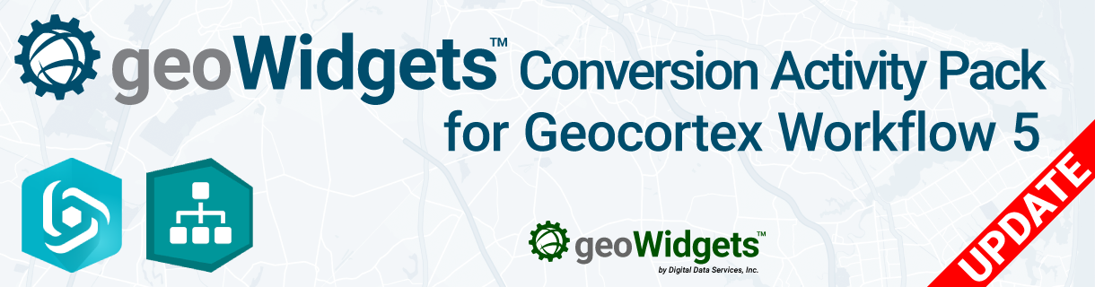 geoWidgets Conversion Activity Pack Update – 2019-02-18